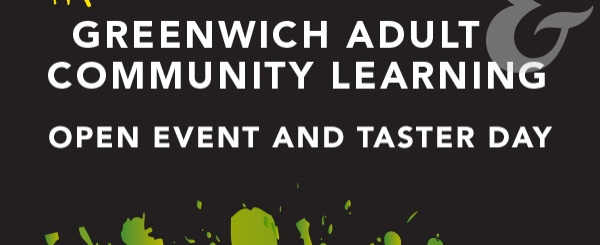 Greenwich Adult and Community Learning Open Event & Taster Day